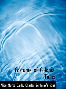 Costume of Colonial Times