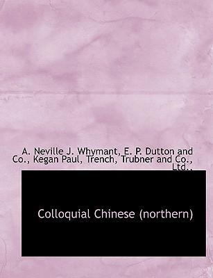 Colloquial Chinese (Northern)