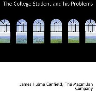 The College Student and His Problems