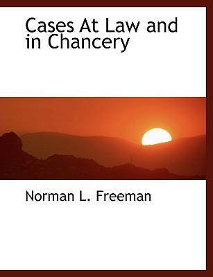 Cases at Law and in Chancery