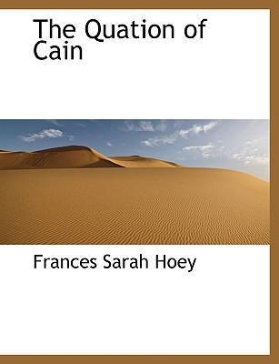 The Quation of Cain