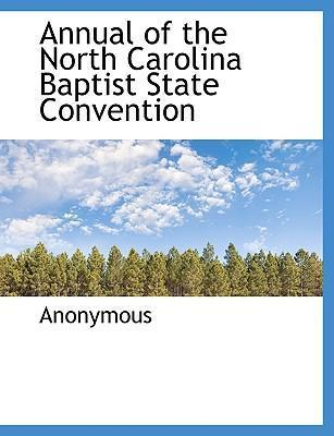 Annual of the North Carolina Baptist State Convention