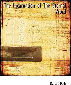 The Incarnation of the Eternal Word