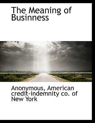 The Meaning of Businness
