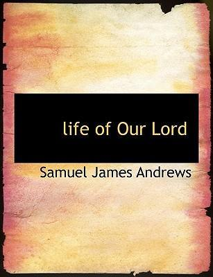 Life of Our Lord