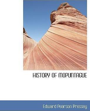 History of Mopuntague