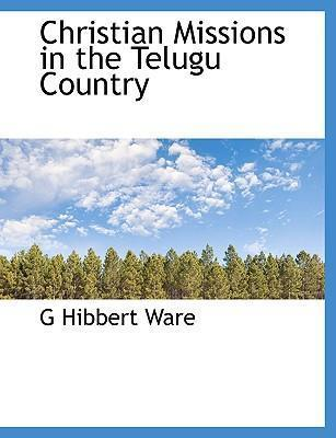Christian Missions in the Telugu Country