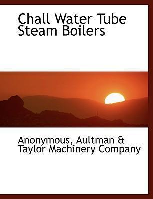 Chall Water Tube Steam Boilers