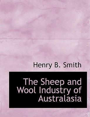 The Sheep and Wool Industry of Australasia
