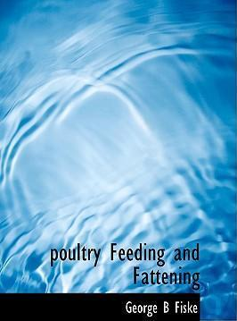 Poultry Feeding and Fattening