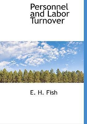 Personnel and Labor Turnover