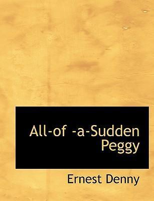 All-Of -A-Sudden Peggy