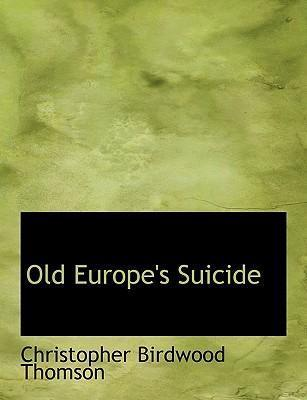Old Europe's Suicide