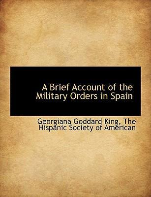 A Brief Account of the Military Orders in Spain