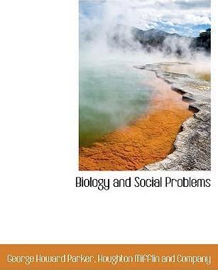 Biology and Social Problems