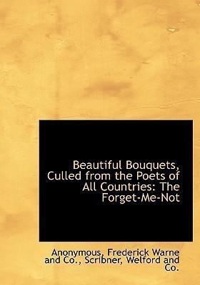 Beautiful Bouquets, Culled from the Poets of All Countries
