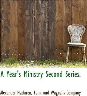 A Year's Ministry Second Series.