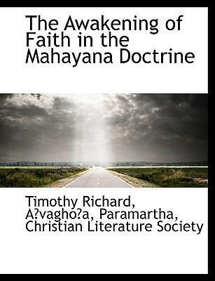 The Awakening of Faith in the Mahayana Doctrine