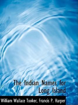 The Indian Names for Long Island