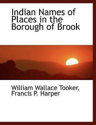 Indian Names of Places in the Borough of Brook