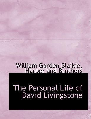 The Personal Life of David Livingstone