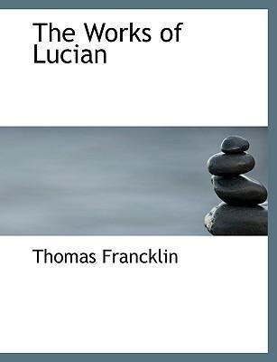 The Works of Lucian