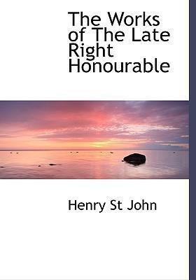 The Works of the Late Right Honourable