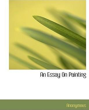 An Essay on Painting