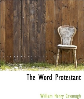 The Word Protestant