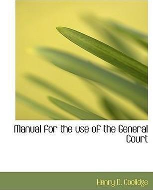 Manual for the Use of the General Court