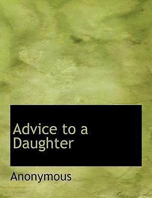 Advice to a Daughter