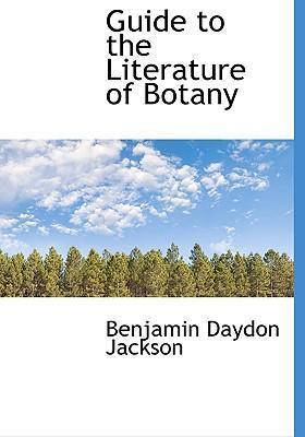 Guide to the Literature of Botany