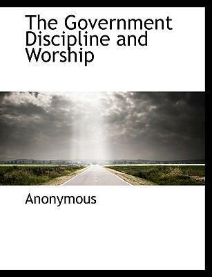 The Government Discipline and Worship