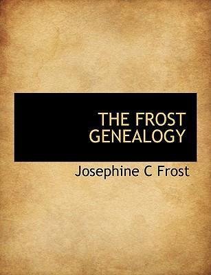 The Frost Genealogy