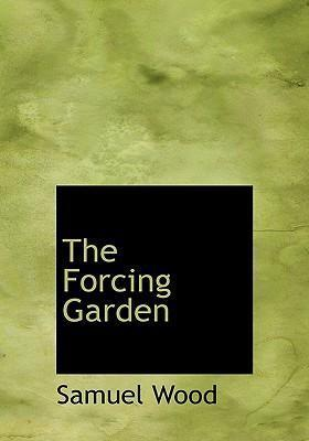 The Forcing Garden