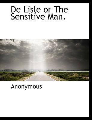 de Lisle or the Sensitive Man.