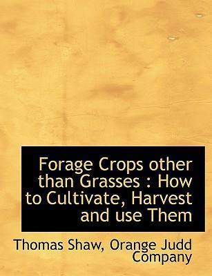 Forage Crops Other Than Grasses
