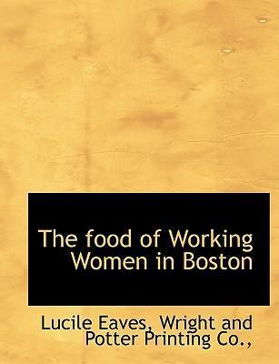 The Food of Working Women in Boston