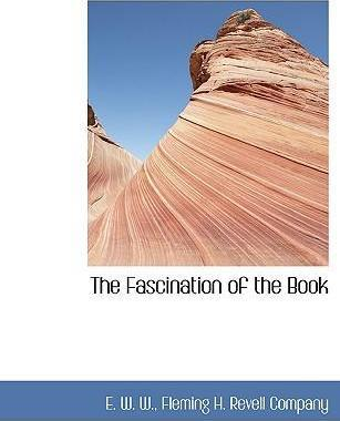 The Fascination of the Book