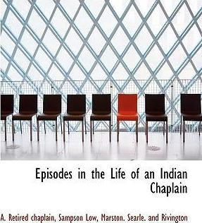 Episodes in the Life of an Indian Chaplain