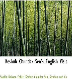 Keshub Chunder Sen's English Visit
