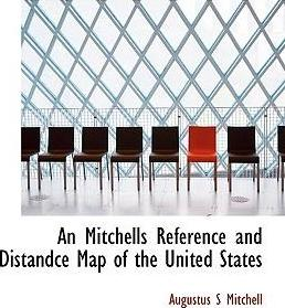 An Mitchells Reference and Distandce Map of the United States