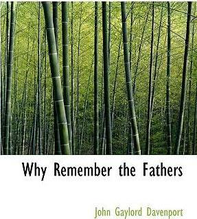 Why Remember the Fathers