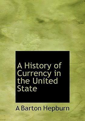 A History of Currency in the United State