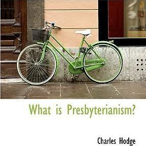 What Is Presbyterianism?