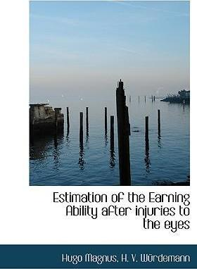 Estimation of the Earning Ability After Injuries to the Eyes