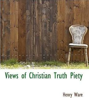 Views of Christian Truth Piety