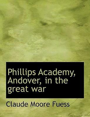 Phillips Academy, Andover, in the Great War