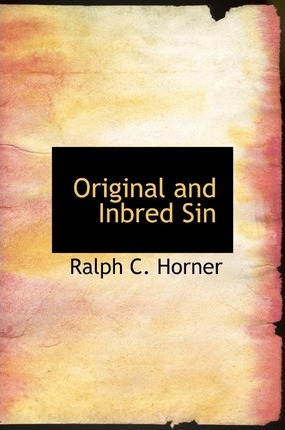 Original and Inbred Sin