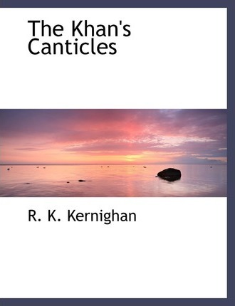 The Khan's Canticles